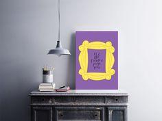 """Placa decorativa """"I'll Be There For You""""  Temos quadros com moldura e vidro protetor e placas decorativas em MDF.  Visite nossa loja e conheça nossos diversos modelos.  Loja virtual: www.arteemposter.com.br  Facebook: fb.com/arteemposter  Instagram: instagram.com/rogergon1975  #placa #adesivo #poster #quadro #vidro #parede #moldura"""