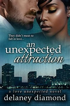 An Unexpected Attraction (Love Unexpected Book 3) by Delaney Diamond, http://smile.amazon.com/dp/B00RZSIU5M/ref=cm_sw_r_pi_dp_V5RUub16ABG25