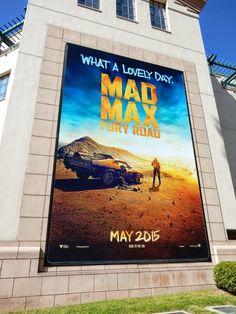 Mad Max: Fury Road movie billboard
