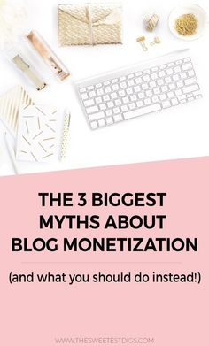 Want to make money blogging? Make sure you ignore these blog monetization myths!! Click through for the full scoop on what they are and what you can do instead.