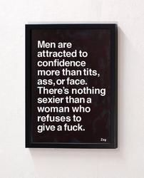 Time to not give a fuck and move on ~ha! I don't know how true this is, but powerful women are SEXY, IMO. :)