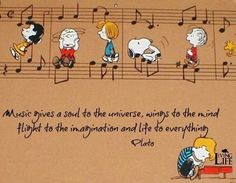 Music gives a soul to the universe, wings to the mind, height to the imagination and life to everything. Plato