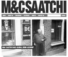 M&C Saatchi was founded in 1995 and is now the biggest Independent Creative Agency Network in the World. Founded on one core principle, Brutal Simplicity of Thought. Advertising Firms, Saatchi, This Is Us