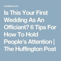Is This Your First Wedding As An Officiant? 6 Tips For How To Hold People's Attention Wedding Officiant Script Funny, Wedding Ceremony Script, Wedding Readings, Wedding Speeches, Wedding Ceremonies, Wedding Wording, Wedding Venues, Wedding Quotes, Wedding Humor