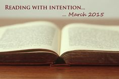 Reading with Intention in 2015 (March)