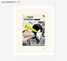 TRUE STORIES Surreal Abstract Collage by Jazzberry Blue
