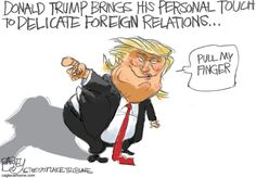 Trump's Personal Touch and Style in Foreign Relations --- Pat Bagley Political Cartoon
