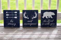 Be Strong And Courageous Sign. Going to make this for Wyatt.