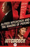 Alfred Hitchcock and the Making of Psycho - http://www.kindlebooktohome.com/alfred-hitchcock-and-the-making-of-psycho/ Alfred Hitchcock and the Making of Psycho   Now a major motion picture! Thegripping behind-the-scenes look inside the classic suspense shocker—and the creative genius who revolutionized filmmaking.First released in June 1960, Psycho altered the landscape of horror films forever. But just as compelling as the movie itself is the story behind it, which