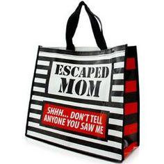 Escaped Mom Tote Bag