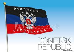 Donetsk Republic flag, Ukraine and Russia