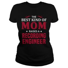 THE BEST KIND OF MOM RAISES A RECORDING ENGINEER T-SHIRT, HOODIE==►►CLICK TO ORDER SHIRT NOW #recording #engineer #CareerTshirt #Careershirt #SunfrogTshirts #Sunfrogshirts #shirts #tshirt #tshirts #hoodies #hoodie #sweatshirt #fashion #style