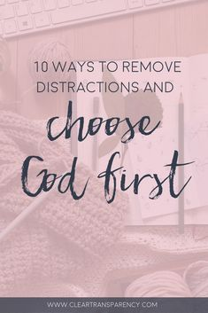 bible study tips, prayer tips, making God a priority, spending time with Jesus, choosing God first, bible study, devotional, christian blogger, faith blogger #faithblogger #christianblogger #beprettylivelife #transparencyblog