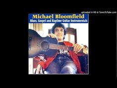 Mike Bloomfield - Great Dreams From Heaven
