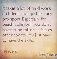 Misty May And Kerri Walsh Quotes