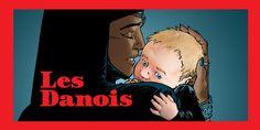 Preview Les Danois Récit complet - W.B.