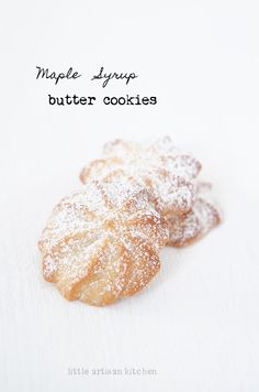 Maple Syrup Butter Cookies »