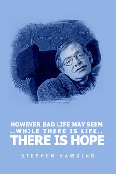 stephen hawking quotes, life quotes, best quotes, inspirational quotes