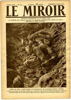 WW1, 8 Oct 1916, A German and a French soldier fell at Combles, Somme. -Plusieurs Unes du Miroir à faire défiler: 06/12/1914 - 27/09/1914 - 08/10/1916 - ? - 28/11/1915 - 27/08/1916 - 03/09/1916. Google Images
