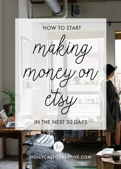 How to Start Making Money on Etsy in the Next 30 Days