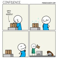 If confidence is not the absence of fear, then what is it? Programming Humor, Satire, Software Development, Cute Drawings, Confidence, Coding, Beautiful Drawings, Funny Images, Cute Illustration
