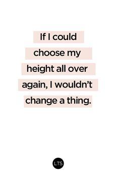 100% true, tall girls.