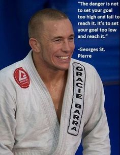 ~Georges St.Pierre~: I have seen this one many times and absolutely love this quote.