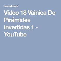 Vídeo 18 Vainica De Pirámides Invertidas 1 - YouTube