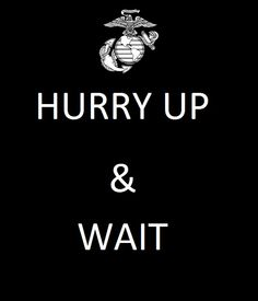 Marines have it down to a science....Been living this for the last 14 years now.  4 more years and we're done!