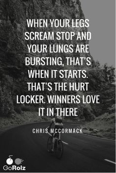 """When your legs scream stop and your lungs are bursting, that's when it star. - ""When your legs scream stop and your lungs are bursting, that's when it starts. Bicycle Quotes, Cycling Quotes, Cycling Tips, Road Cycling, Road Bike, Cycling Workout, Hurt Locker, Cycling Motivation, Triathlon Motivation"