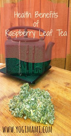 Raspberry leaf tea has many health benefits and is a great addition to anyone's diet.