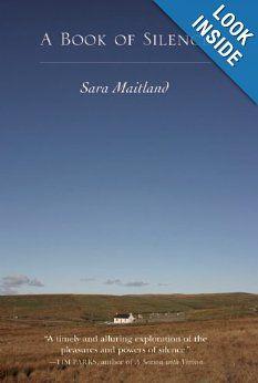 A Book of Silence: Sara Maitland: 9781582436135: Amazon.com: Books
