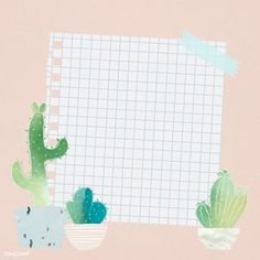 Blank paper with cactus design vector Graphic Wallpaper, Iphone Wallpaper, Cactus Backgrounds, Memo Notepad, Powerpoint Background Design, Cute Notes, Instagram Frame, Plant Illustration, Note Paper