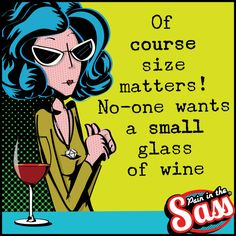 ... especially at the weekend! :-) Pain in the Sass fun humour sarcasm alcohol witty words