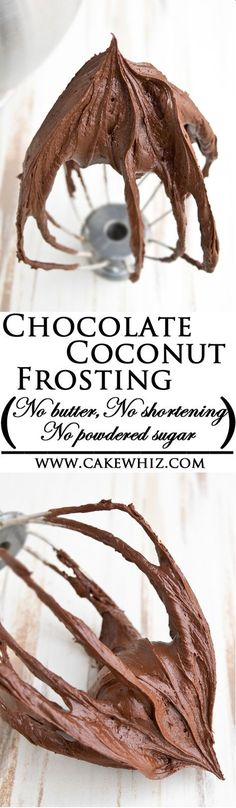 Healthy and vegan COCONUT CREAM CHOCOLATE FROSTING, made with no butter, no shortening, no margarine and no powdered sugar. From cakewhiz.com