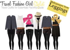 Essentials Packing List: Style-Mix; Leggings mix and match EVERYTHING, so be sure to pack a good pair of leggings.