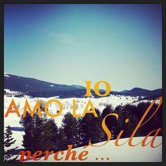 Io amo la #Sila #Calabria perché...