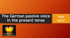 The German passive voice in the present tense - your turn! This is a sample lesson from my German online course about the German passive voice, available on . Present Tense, German Grammar, Learn German, Your Turn, Online Courses, Free Ebooks, The Voice, Presents, Education