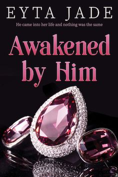 Book Tour Featuring *Awakened by Him* by Eyta Jade @eytajade @xpressotours #giveaway ~ I'm Into Books ~ Book Tours & Reviews