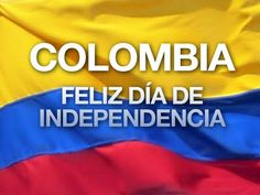 Día de la Independencia - 20 de Julio - Colombia Colombia South America, Colombia Travel, Culture, Gifs, Holidays, Lakes, Colombian Flag, Happy Independence Day, Bogota Colombia