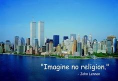 Imagine No religion <3