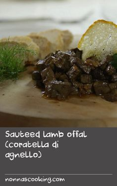 Sauteed lamb offal (coratella di agnello) | In agriturismi (farmhouse restaurants) across Italy, you'll find dishes such as this one. The fare is rustic, simple and made from local ingredients, often grown or bred onsite. For an authentic taste of cucina povera (peasant cooking), try sauteed lamb offal, flavoured with sage, marjoram and thyme.