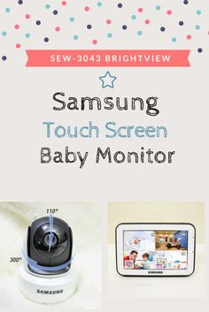 New touch screen Samsung baby monitor - It will change the way you see your little one.