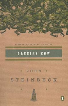 Cannery Row by John Steinbeck, Click to Start Reading eBook, Steinbeck's tough yet charming portrait of people on the margins of society, dependant on one another