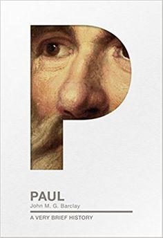 Paul: A Very Brief History: Amazon.co.uk: John M.G. Barclay: 9780281076079: Books
