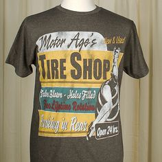 Tire Shop T Shirt:This is a mens heathered dark brown T shirt with a pinup on the front and the words Motor Age's Tire Shop, Tubes Blown, Holes Filled, Free Lifetime Rotation, Parking in Rear. Slightly suggestive, slightly kitschy, perfect if you have a sense of humor. Motor Age logo on the back by the collar in white. $24.00
