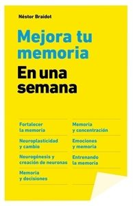#Novedades #Actualidad Mejora tu memoria en una semana.