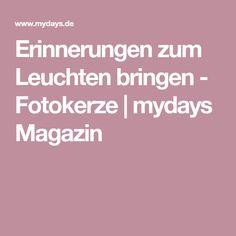 Erinnerungen zum Leuchten bringen - Fotokerze | mydays Magazin