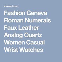 Fashion Geneva Roman Numerals Faux Leather Analog Quartz Women Casual Wrist Watches