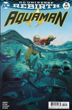 DC Aquaman Universe Rebirth comic issue 18 Limited variant